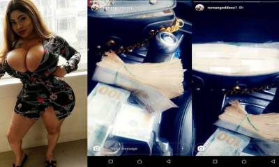 """""""Your Zaddy sent ₦1 million to me"""" – Roman Goddess says as she flaunts wads of cash (Photos)"""