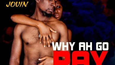 New Video: Jovin - Why Ah Go Pay (Watch+Download)