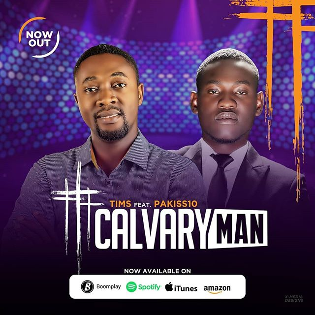 Tims ft. Pakiss10 - Calvary Man