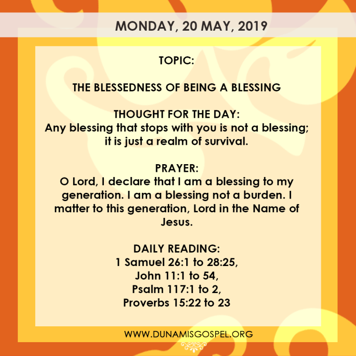Seeds of Destiny 20 May 2019, Seeds of Destiny 20 May 2019 – The Blessedness of Being A Blessing