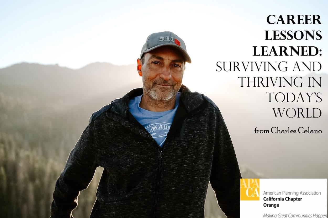 Career Lessons Learned: Surviving and Thriving in Today's World