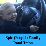 Epic Frugal Family Road Trips