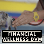 Financial Wellness DVM