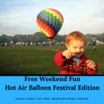 Free Weekend Fun Hot Air Balloon Festival