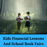 Kids Financial Lessons And School Book Fairs