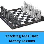 Teaching Kids Hard Money Lessons