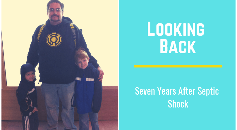 Looking Back – Seven Years After Septic Shock