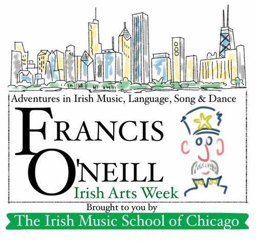 Francis O'Neill Irish Arts Week