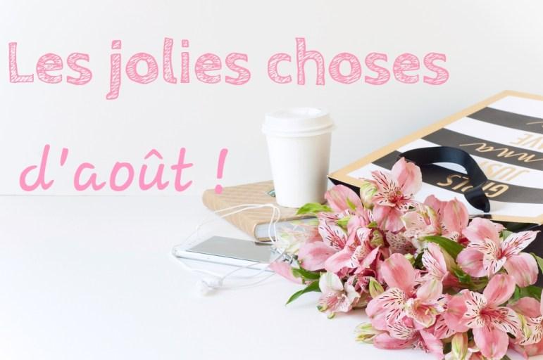 les-jolies-choses-d-aout