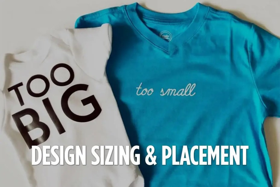 SIZING AND PLACEMENT CHART FOR T-SHIRT'S DESIGNS