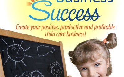 The Child Care Business Success Book is Here!