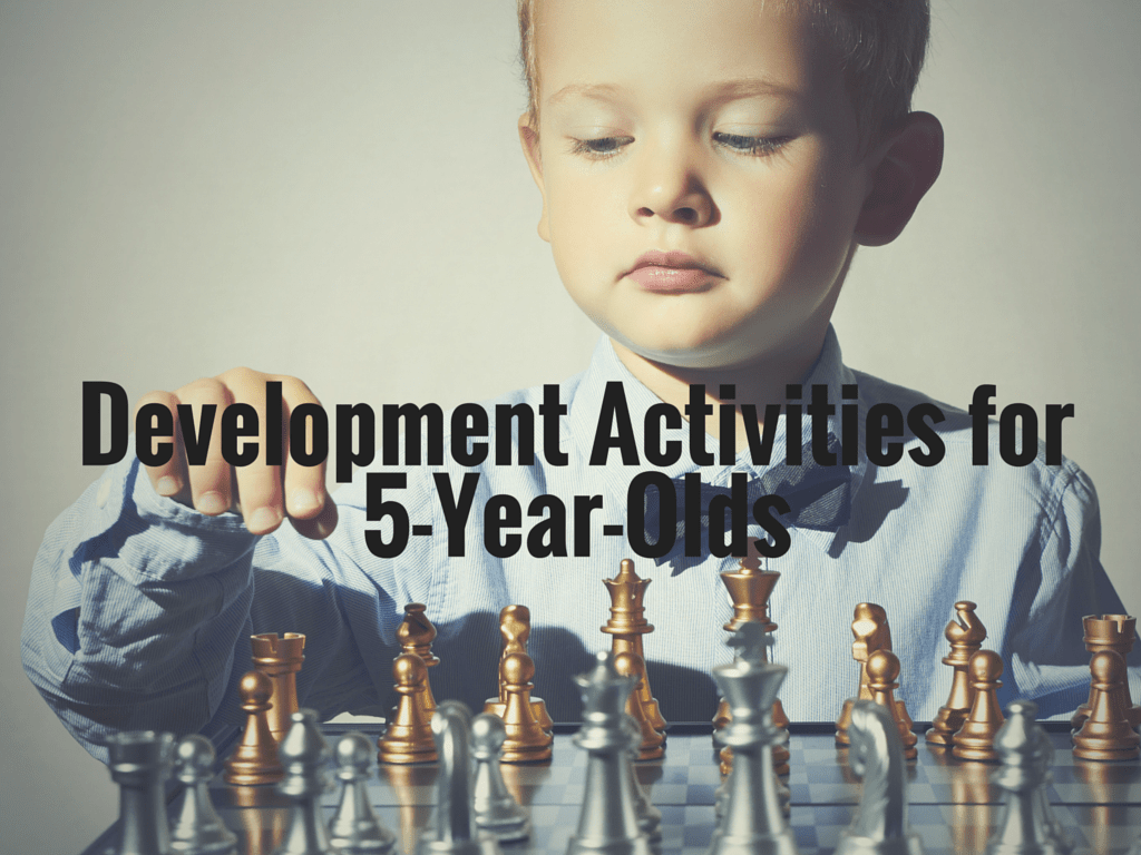 Development Activities For 5 Year Olds