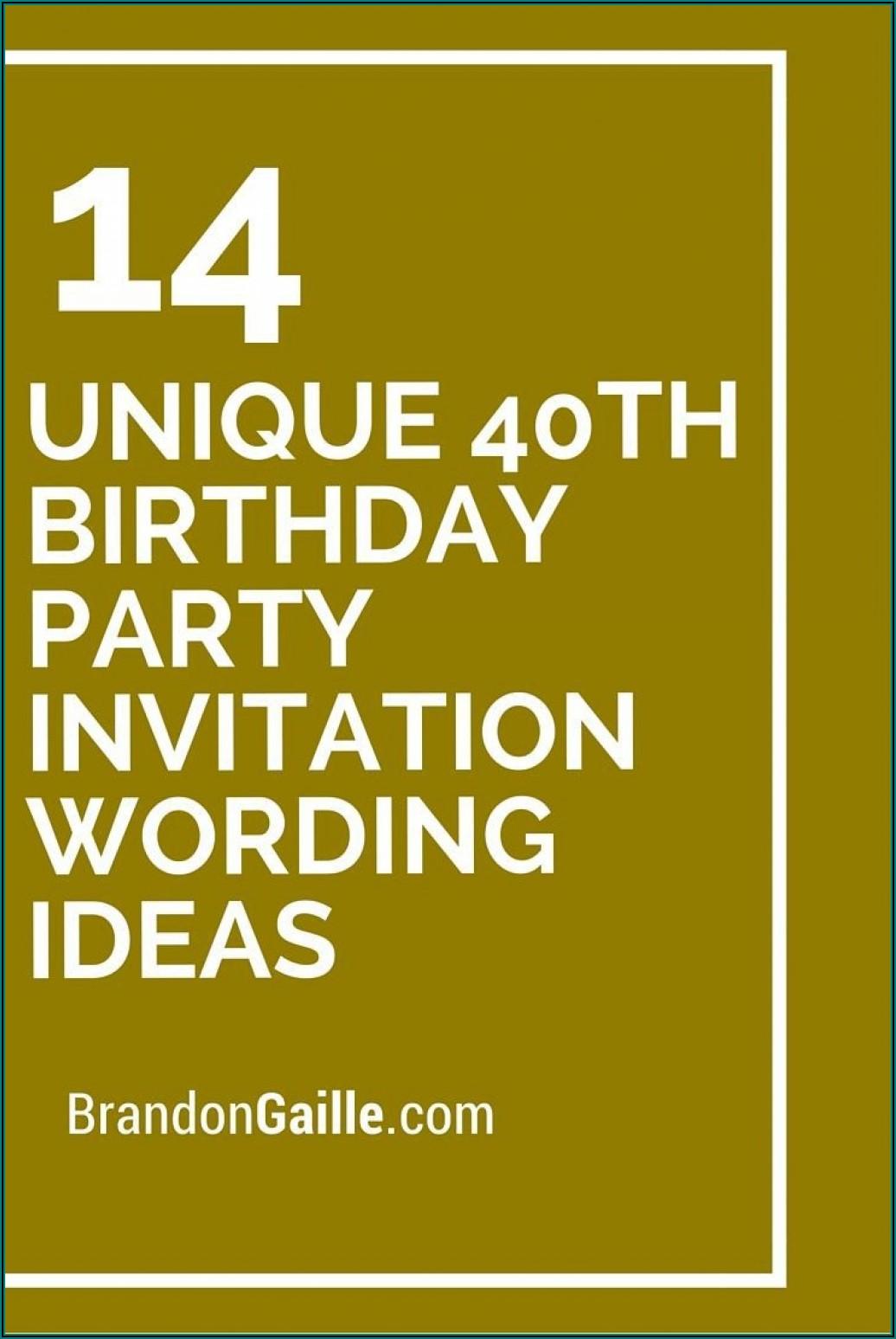 40th Birthday Party Invitation Wording Samples