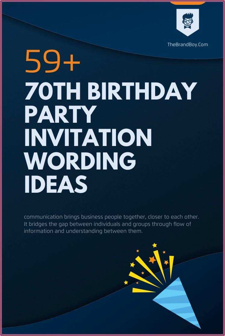 70th Birthday Invitation Wording Ideas