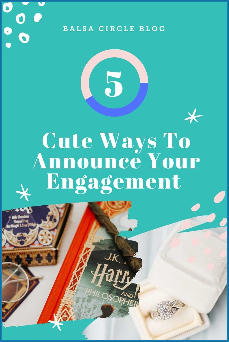 Cute Ways To Announce Engagement