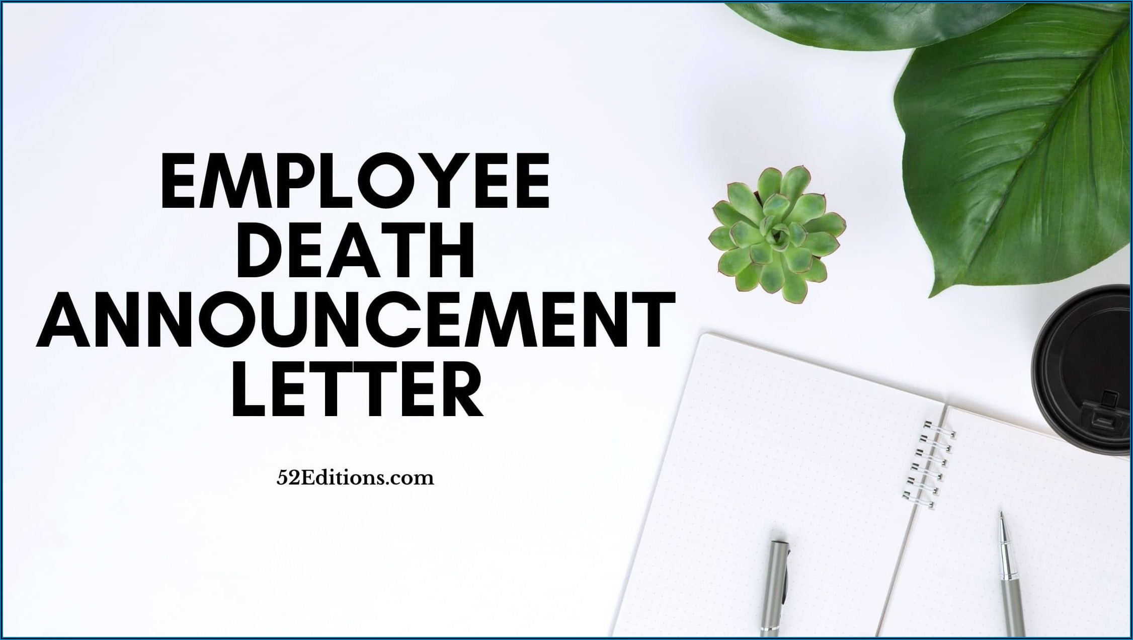 Employee Death Announcement Sample Email