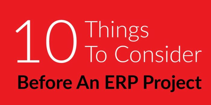 10 Things To Consider Before Engaging In An Erp System Implementation