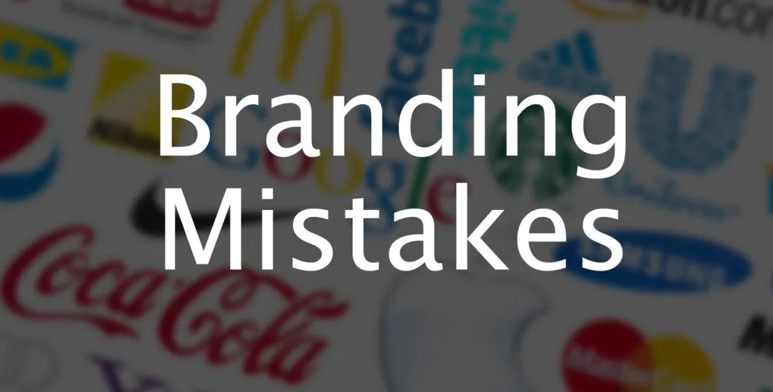 Top 10 Branding Mistakes That Diminish Business Value
