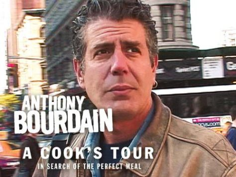 Travel shows Anthony Bourdain in A Cook's Tour