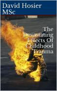 fire - Why can Effects of Childhood Trauma be Delayed?