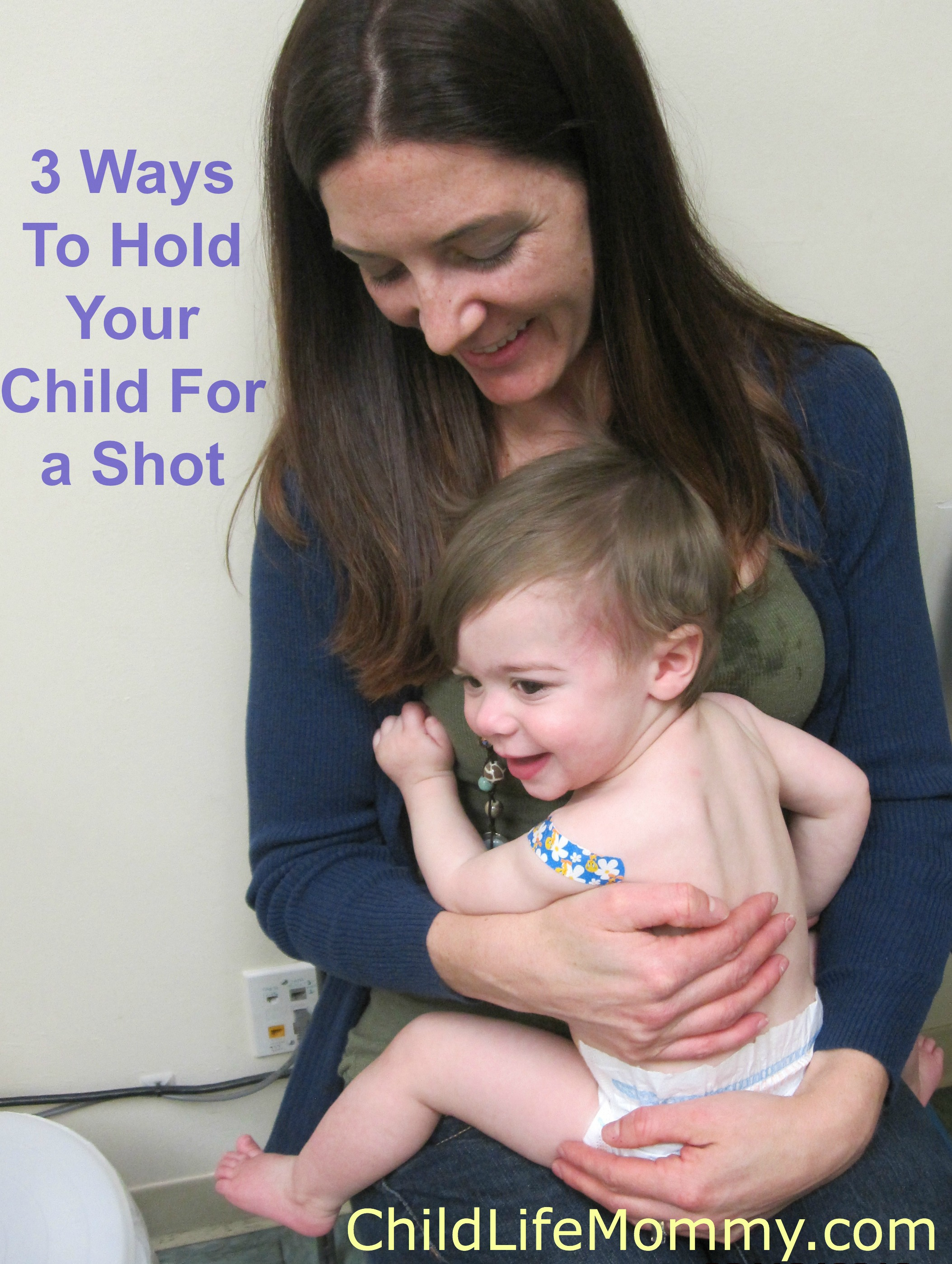 8fdcfb8caf4a Therapeutic Position  Three Ways To Hold Your Child For a Shot or ...