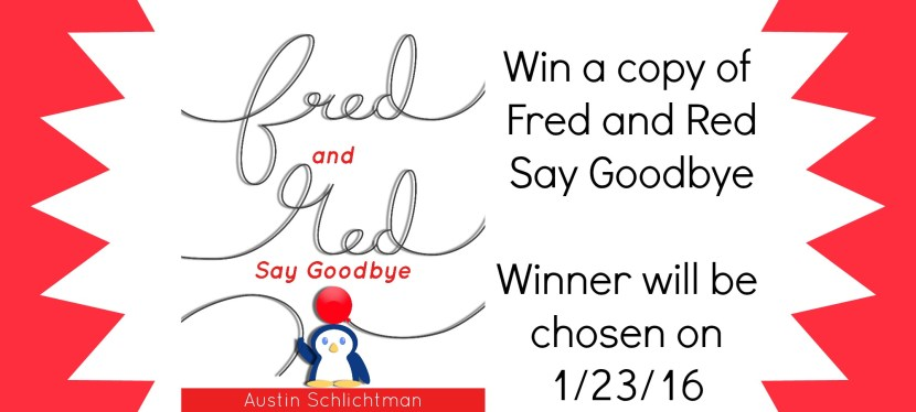 Helping Kids Cope with Loss: Spotlight and Giveaway on Fred and Red Say Goodbye