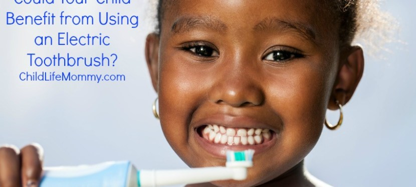 Could Your Child Benefit from Using an Electric Toothbrush?