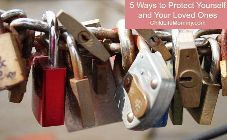 5 Ways to Protect Yourself and Your Family