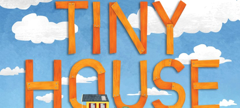 The Big Adventures of Tiny House, Spotlight and Giveaway