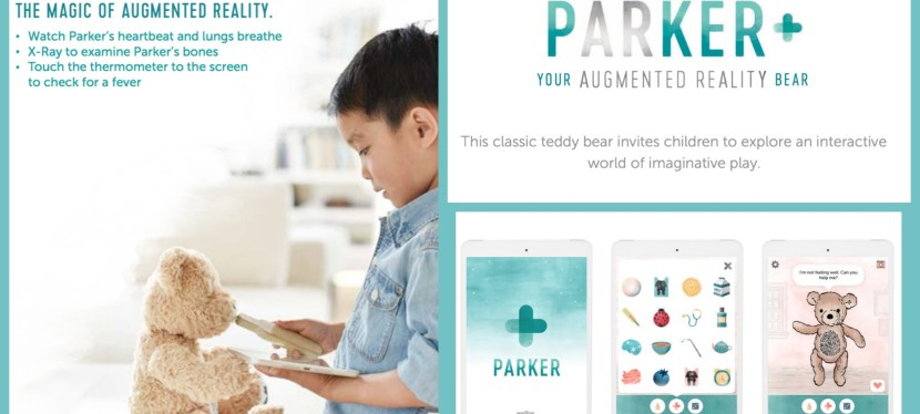 Taking Medical Play to a new level with Parker, Your Augmented Reality Bear