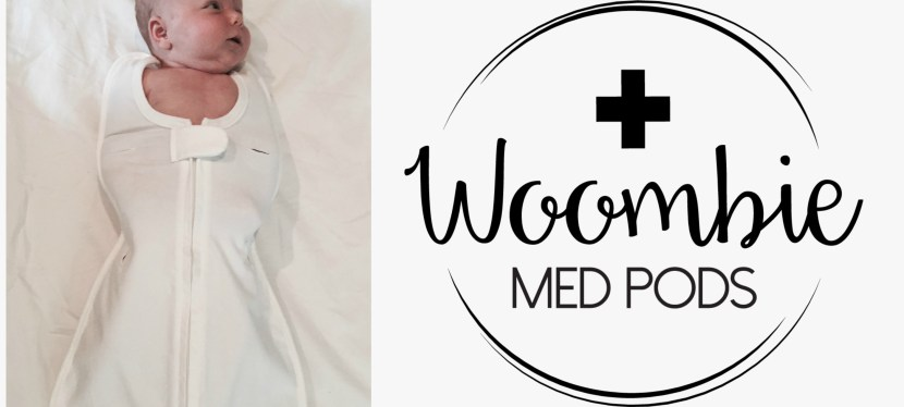 Swaddle Created Specifically for Preemie and Hospitalized Infants: Spotlight and Giveaway on  Woombie Med Pods