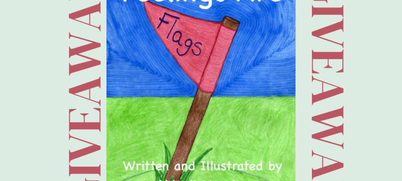 Feelings are Flags: Spotlight and Giveaway