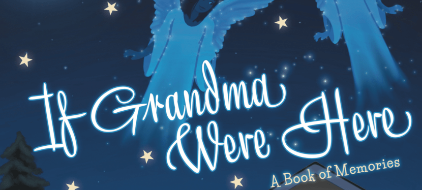 If Grandma Were Here: Spotlight and Giveaway