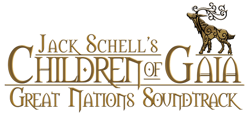 Jack Schell's Children of Gaia: Great Nations Sound Track