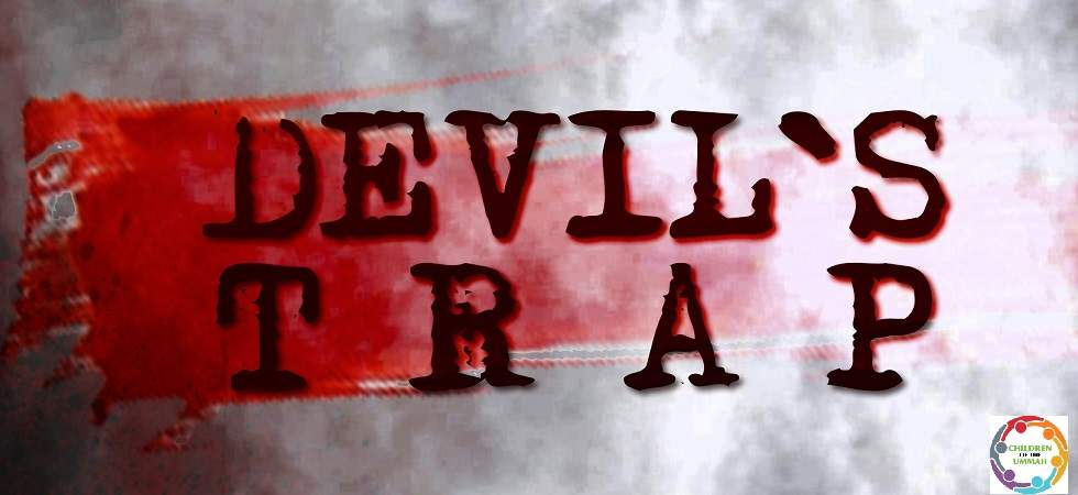 Devil's Trap (Must Watch)