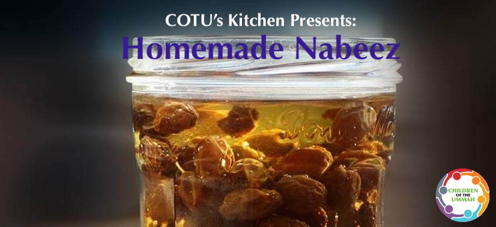 Homemade Nabeez – Tibbe Nabawi Series Recipe #2