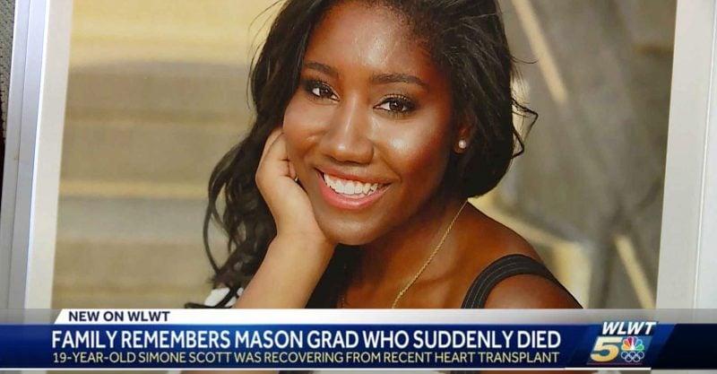 Simone Scott, une étudiante de première année de 19 ans à l'Université Northwestern à Evanston, dans l'Illinois, est décédée le 11 juin des complications d'une transplantation cardiaque.