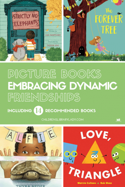 Picture Books Embracing Dynamic Friendships