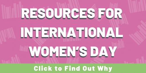 Resources for International Women's Day Side Bar
