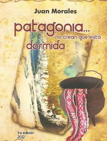 Juan Morales, poeta de Patagonia