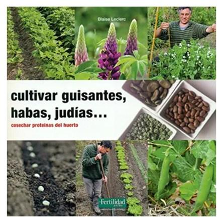Cultivar guisantes, habas y judías