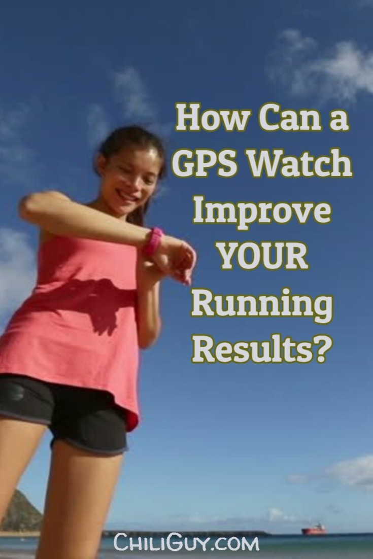 Here's how a GPS watch can improve YOUR running results...  More at http://ChiliGuy.com
