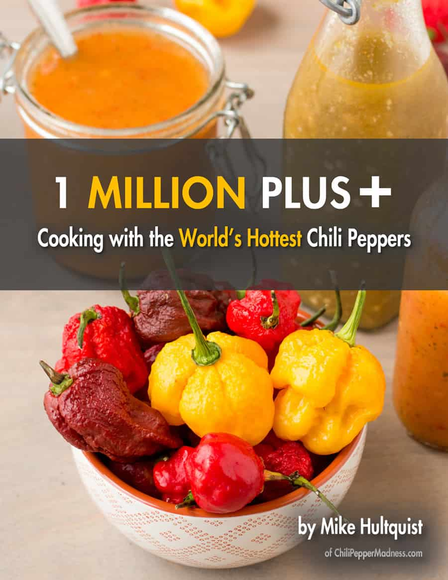 1 Million Plus: Cooking with the World's Hottest Chili Peppers