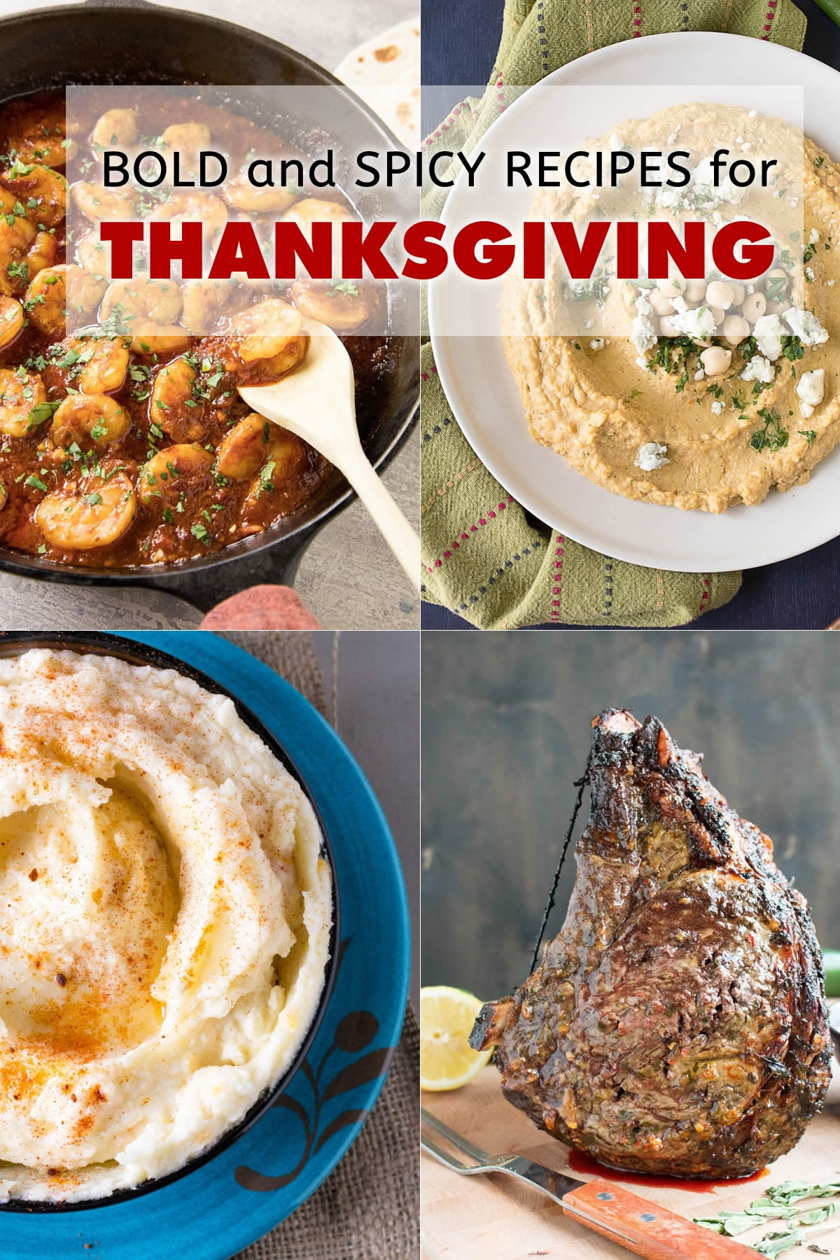 Bold and Spicy Recipes for Thanksgiving