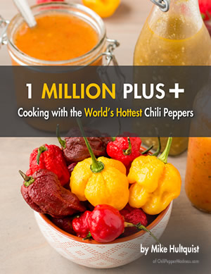 1 Million Plus! Cooking with the World's Hottest Chili Peppers