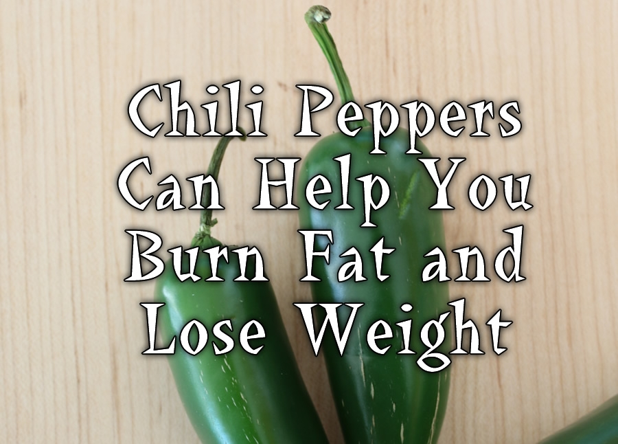 Chili Pepper Can Help You Burn Fat and Lose Weight