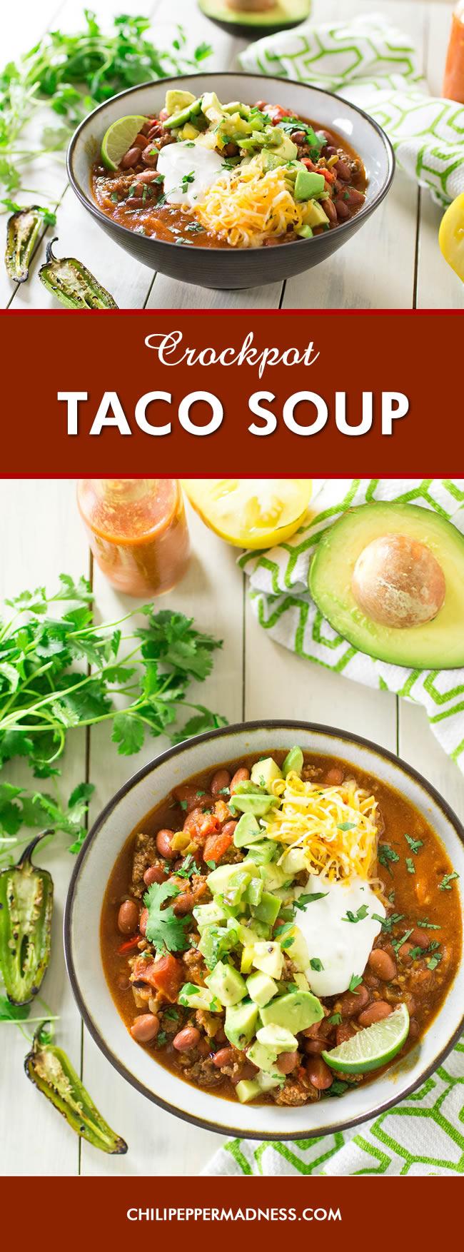 Crock Pot Taco Soup - Recipe