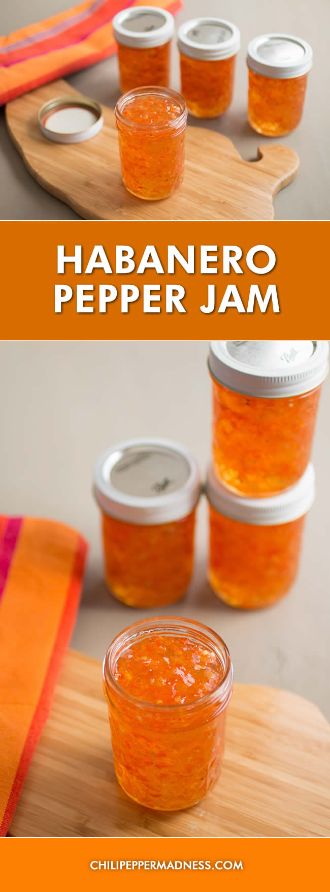 Habanero Pepper Jam - Recipe | ChiliPepperMadness.com