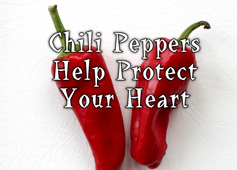 Chili Peppers Help Protect Your Heart