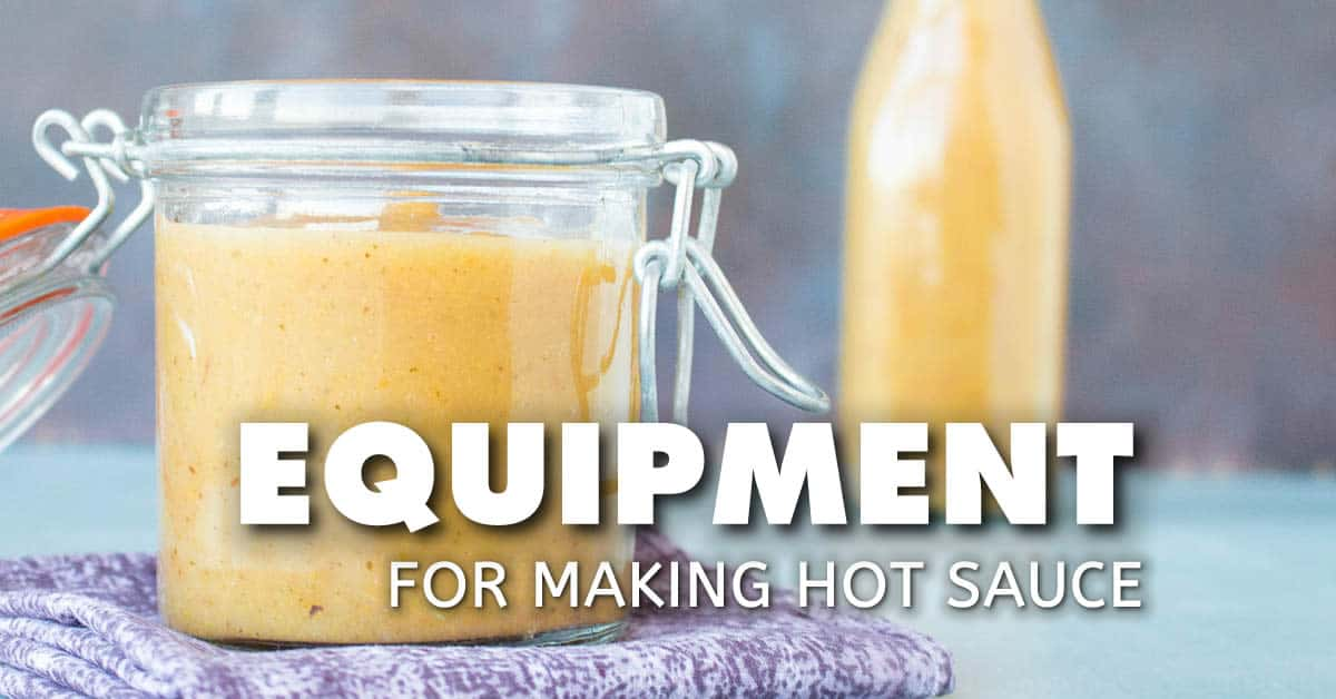 Equipment for Making Hot Sauce